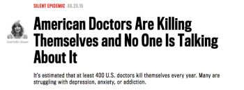 American Doctors Are Killing Themselves and No One Is Talking About It--By Gabrielle Glaser via the Daily Beast